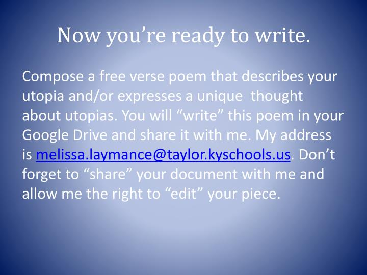 Now you're ready to write.