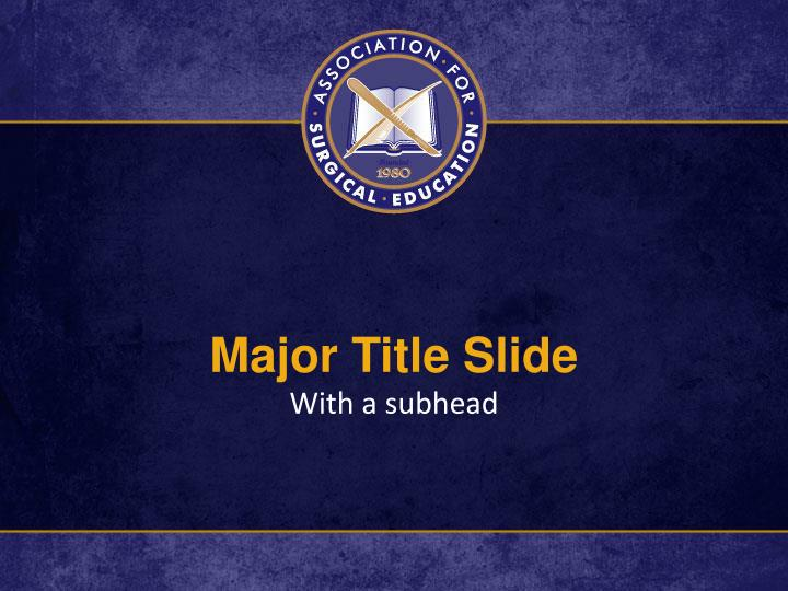Major Title Slide