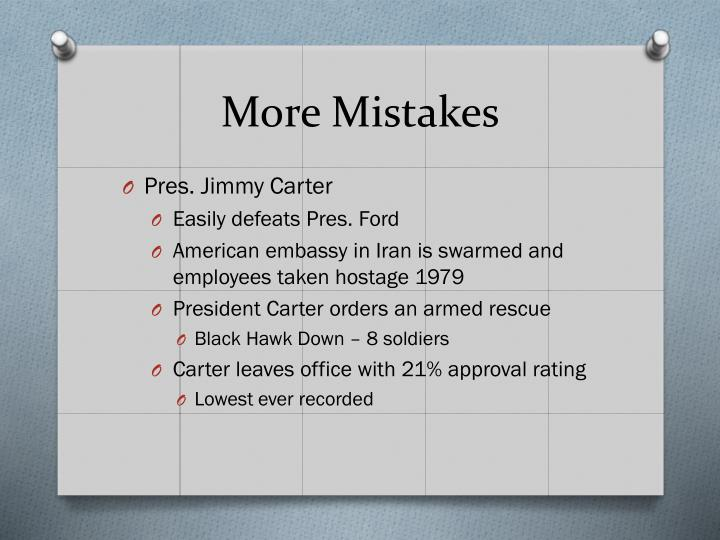 More Mistakes