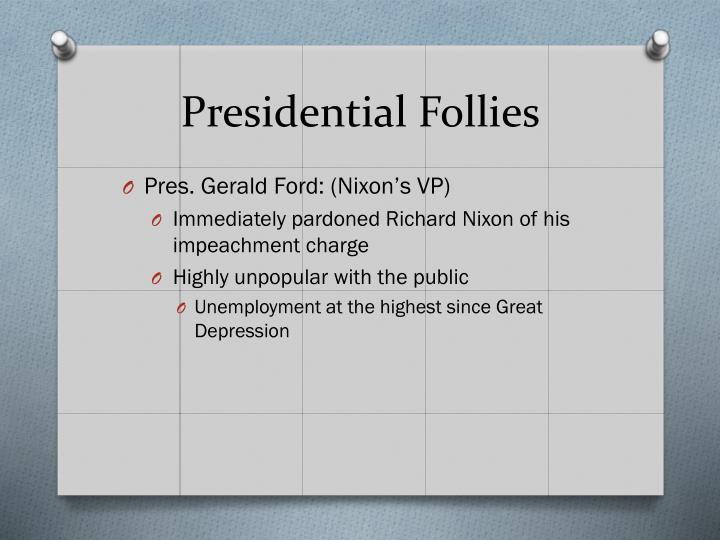 Presidential Follies