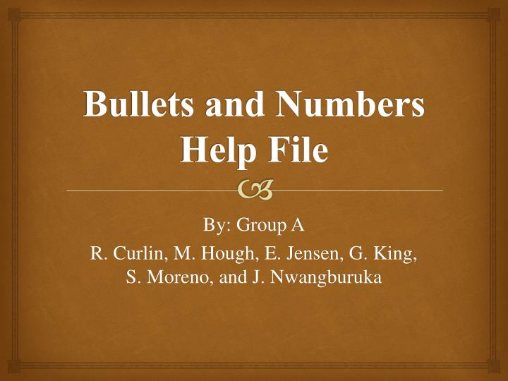 Bullets and Numbers Help File