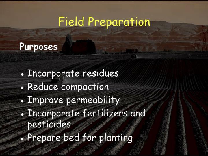 Field Preparation