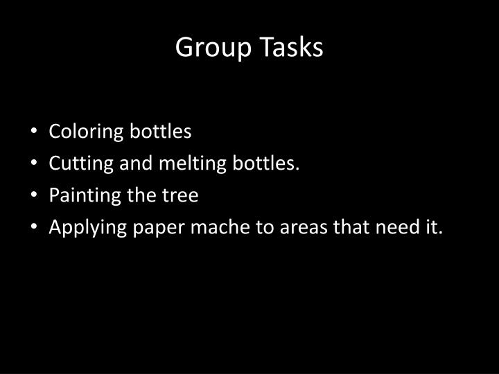 Group Tasks