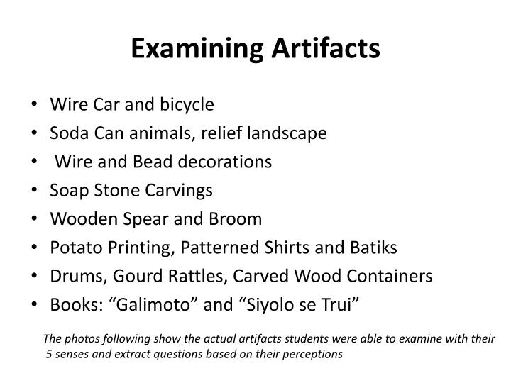 Examining Artifacts