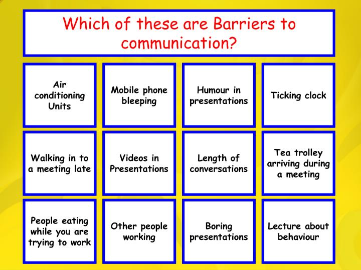 Which of these are barriers to communication