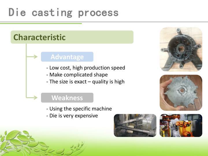 Die casting process