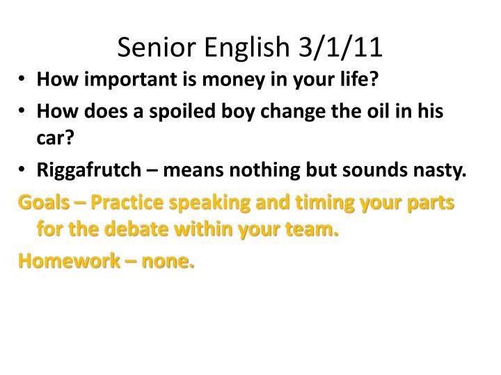 Senior English 3/1/11