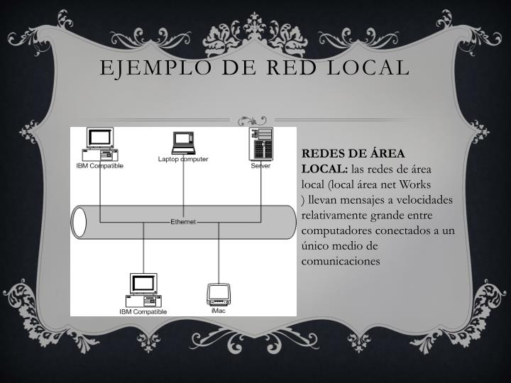 EJEMPLO DE RED LOCAL