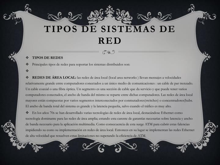 TIPOS DE SISTEMAS DE RED