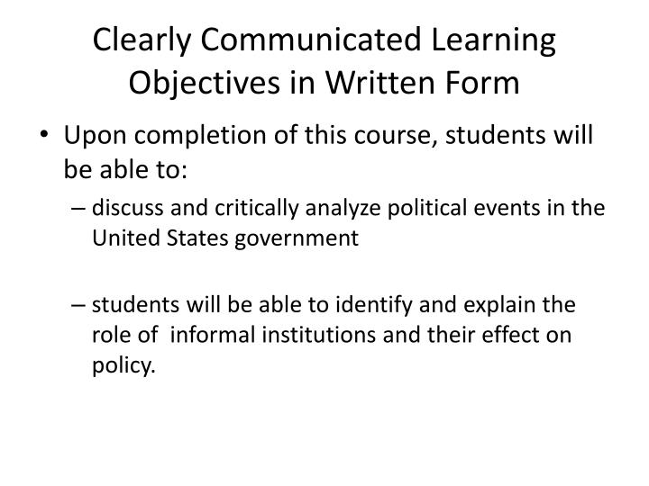 Clearly communicated learning objectives in written form