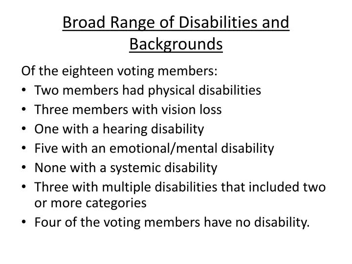 Broad Range of Disabilities and Backgrounds