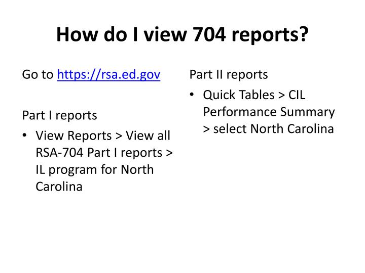 How do I view 704 reports?