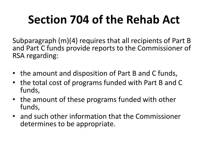 Section 704 of the Rehab Act