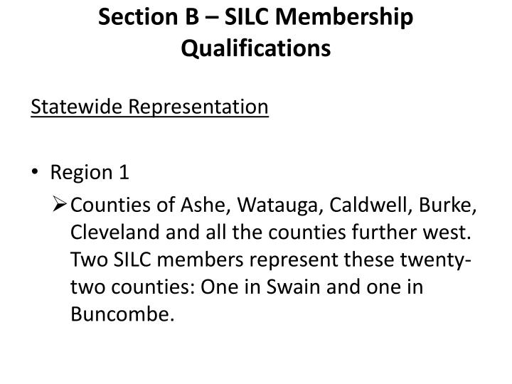 Section B – SILC Membership Qualifications