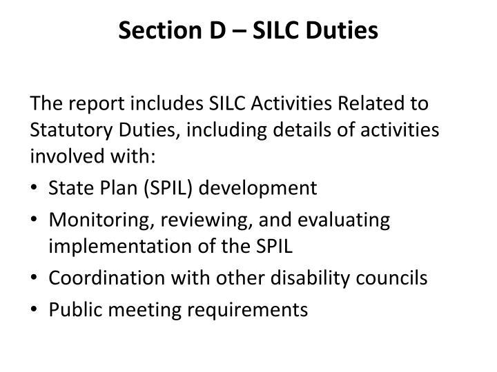Section D – SILC Duties