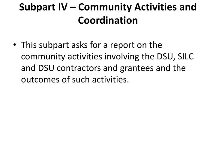 Subpart IV – Community Activities and Coordination