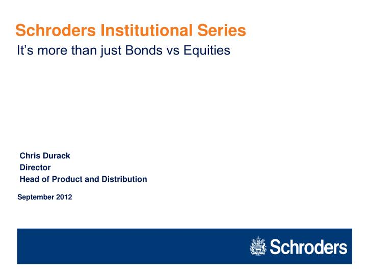 Schroders Institutional Series