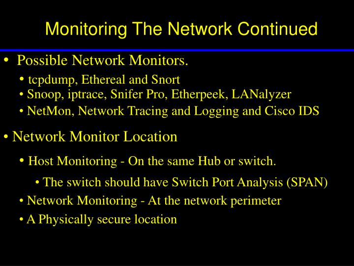 Monitoring The Network Continued