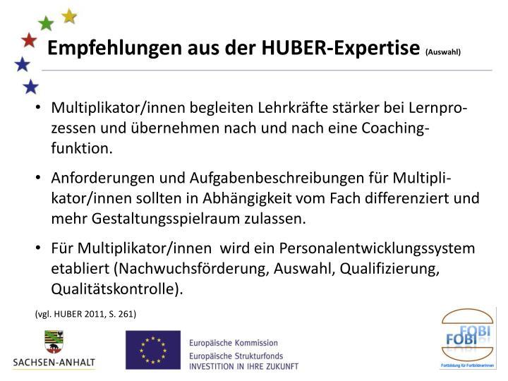 Empfehlungen aus der HUBER-Expertise