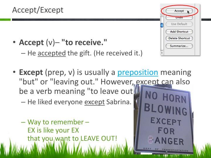 Accept/Except