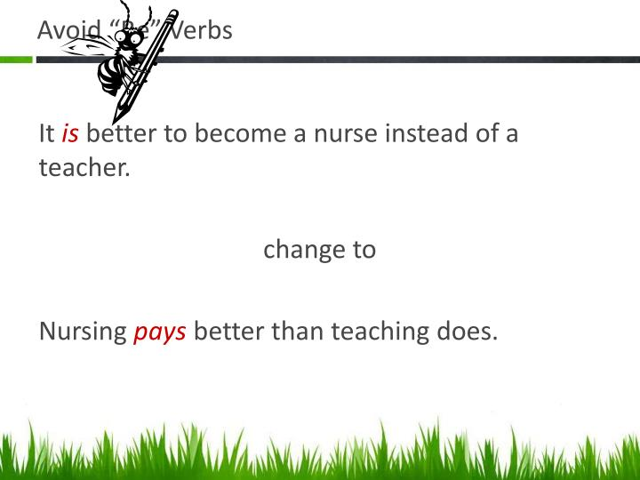 "Avoid ""Be"" Verbs"