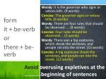 avoid overusing expletives at the beginning of sentences