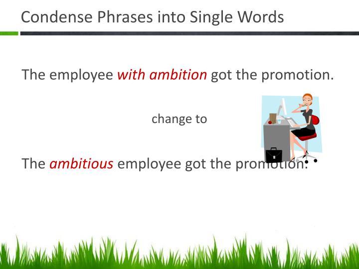 Condense Phrases into Single Words