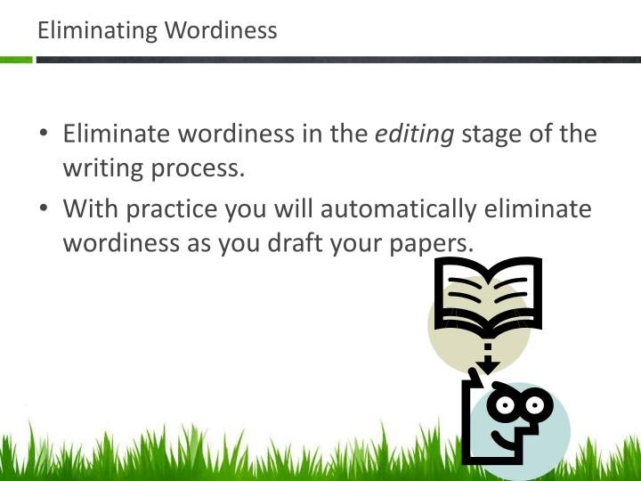 Eliminating Wordiness