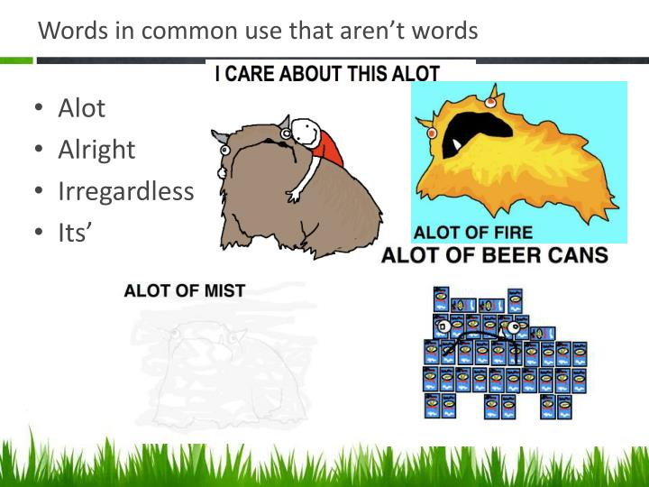 Words in common use that aren't words