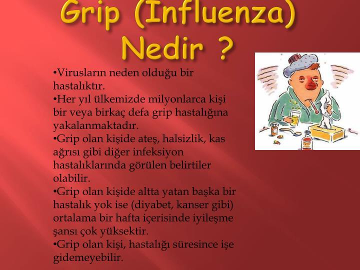 Grip (İnfluenza) Nedir ?