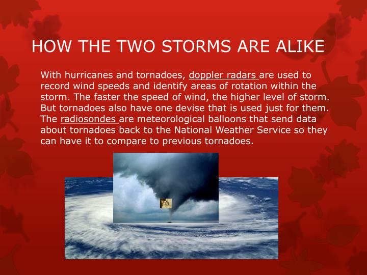 HOW THE TWO STORMS ARE ALIKE