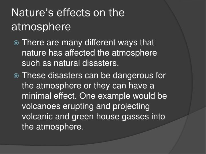 Nature's effects on the atmosphere