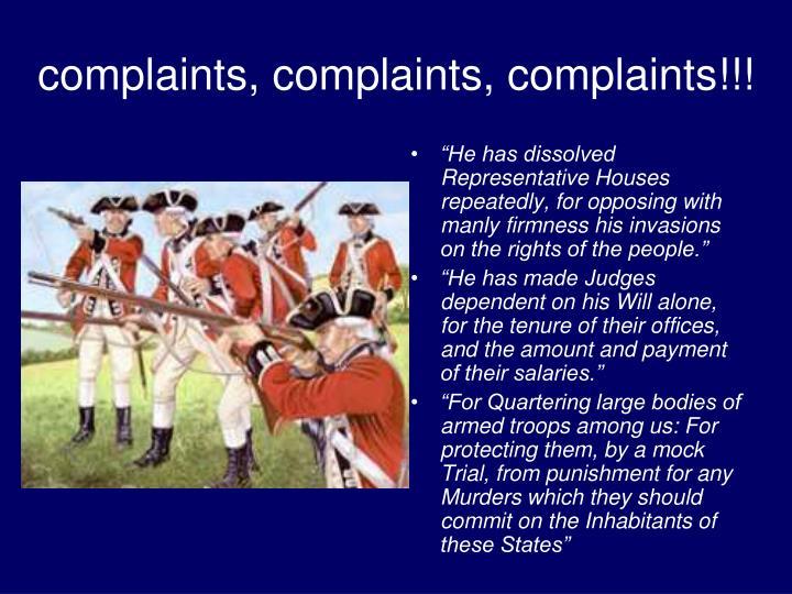 complaints, complaints, complaints!!!