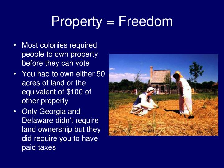 Property = Freedom