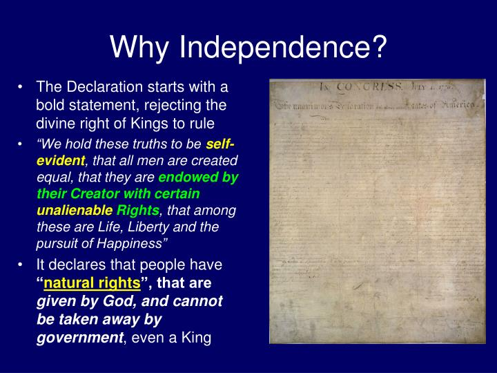 Why Independence?