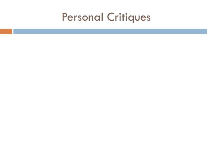 Personal Critiques