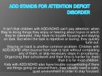 add stands for attention deficit disorder