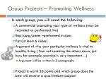 group projects promoting wellness1