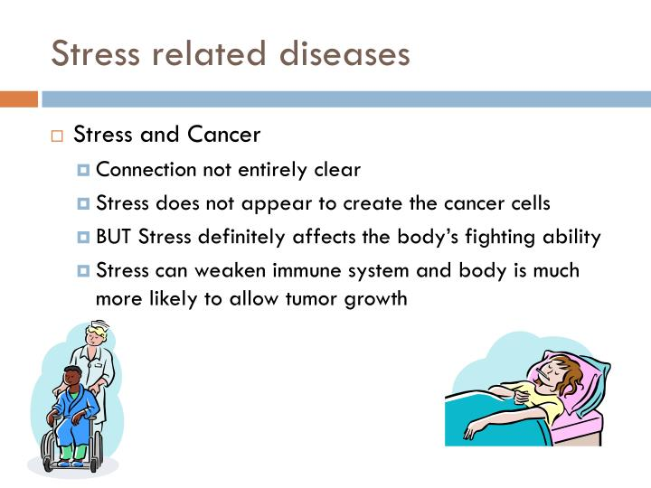 Stress related diseases
