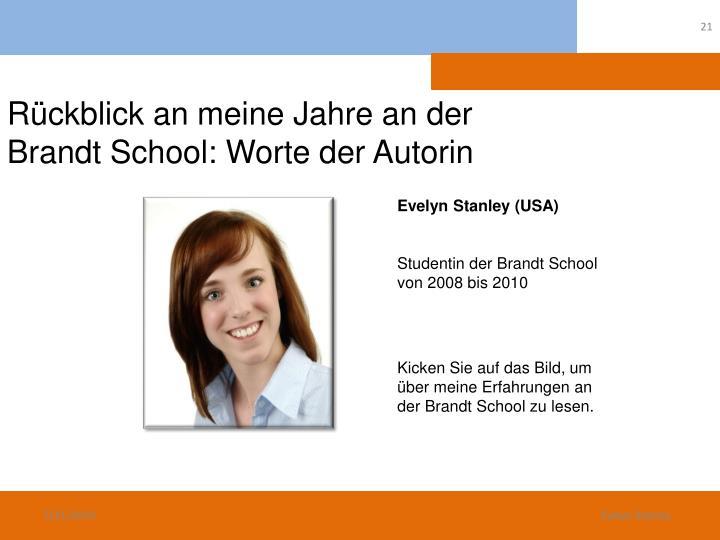 Rückblick an meine Jahre an der Brandt School: Worte der Autorin
