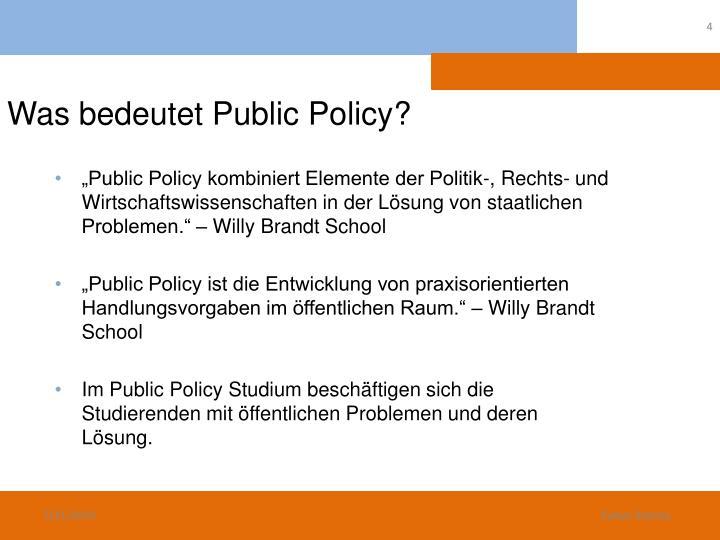 Was bedeutet Public Policy?
