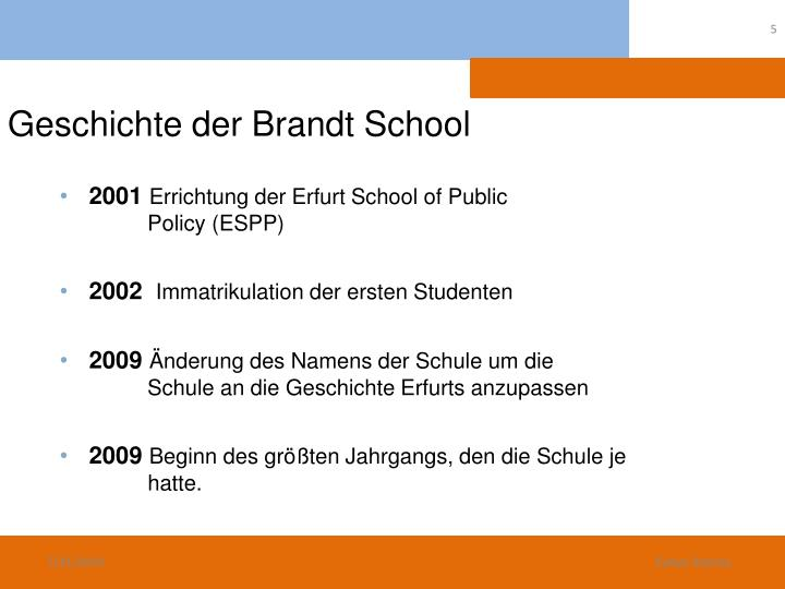 Geschichte der Brandt School