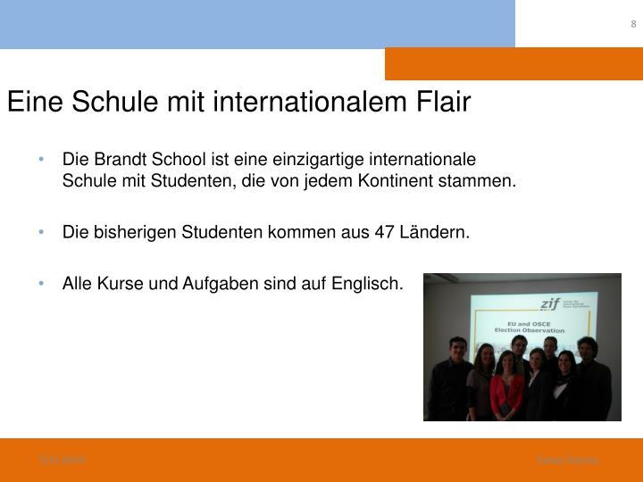 Eine Schule mit internationalem Flair