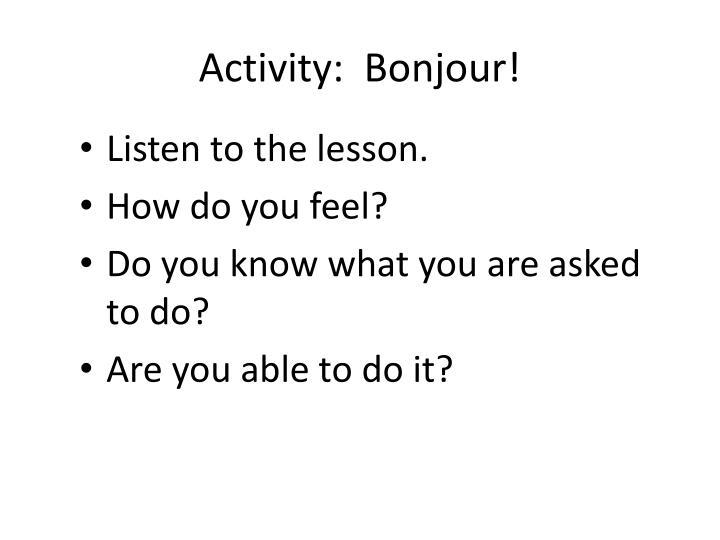 Activity:  Bonjour!