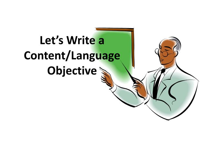Let's Write a Content/Language Objective