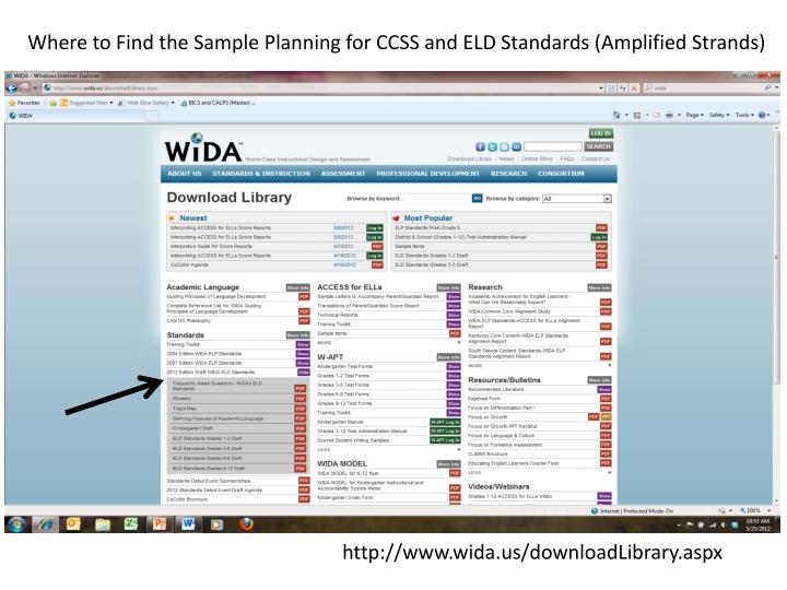 Where to Find the Sample Planning for CCSS and ELD Standards (Amplified Strands)