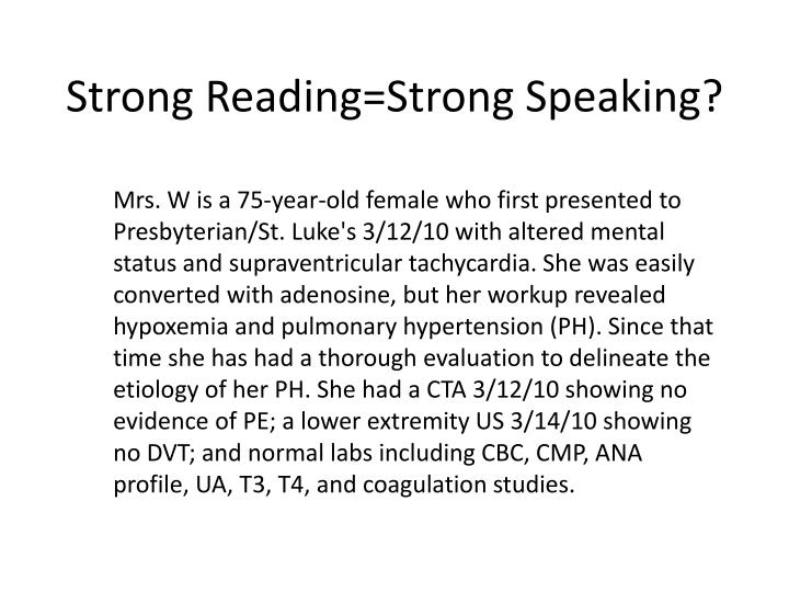 Strong Reading=Strong Speaking?