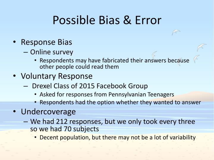 Possible Bias & Error