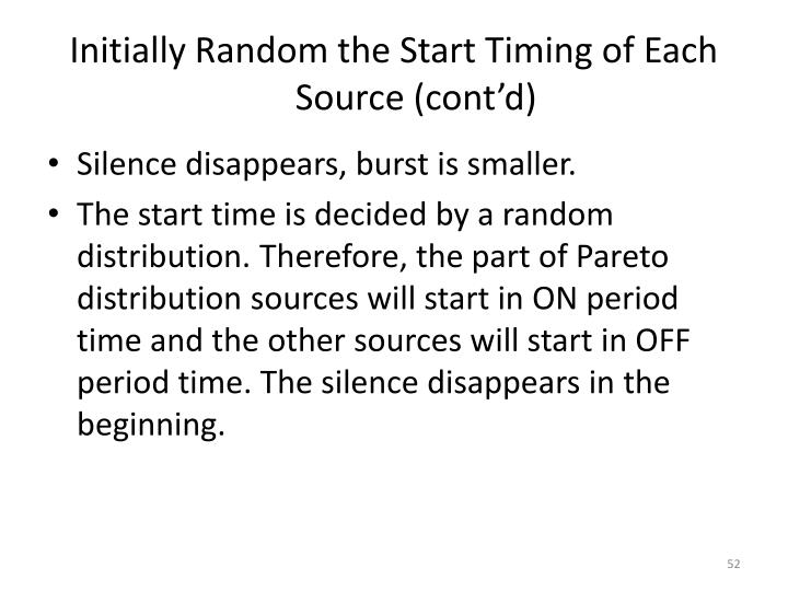 Initially Random the Start Timing of Each Source (cont'd)