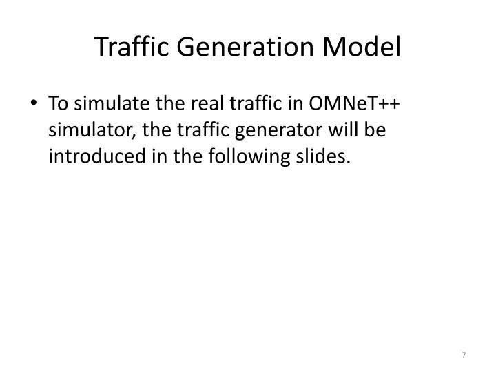 Traffic Generation Model